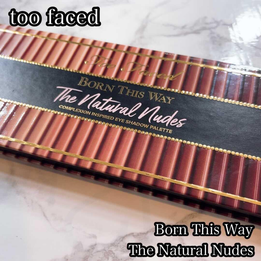 Too Faced(トゥーフェイスド) ボーン ディス ウェイ ザ ナチュラル ヌード アイシャドウ パレットを使ったchamaru222さんのクチコミ画像